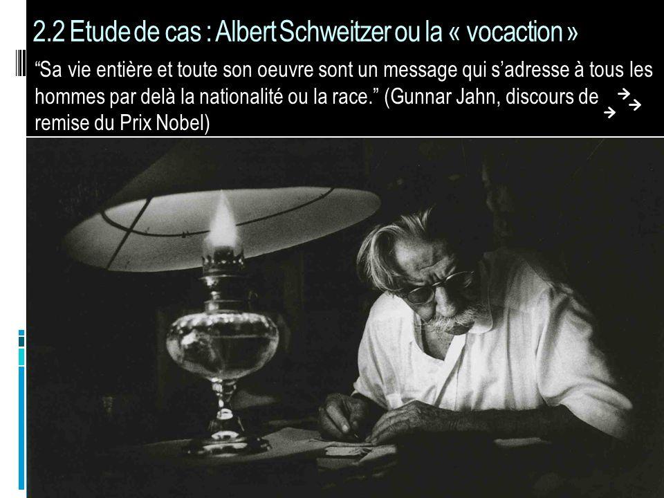 La vie dAlbert Schweitzer nous éclaire sur la vocation Fils de pasteur, « naturellement » appelé à la vocation ecclésiastique.