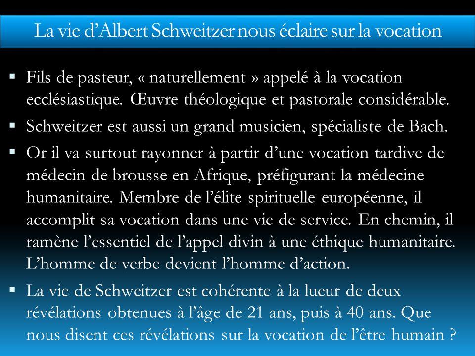 Trois secrets de la vocation de Schweitzer «Entre quatorze et seize ans, javais un désir urgent de parler de tout.