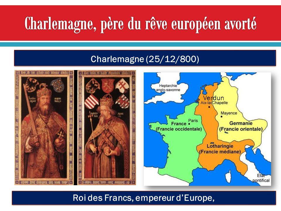 Roi des Francs, empereur dEurope, Verdun