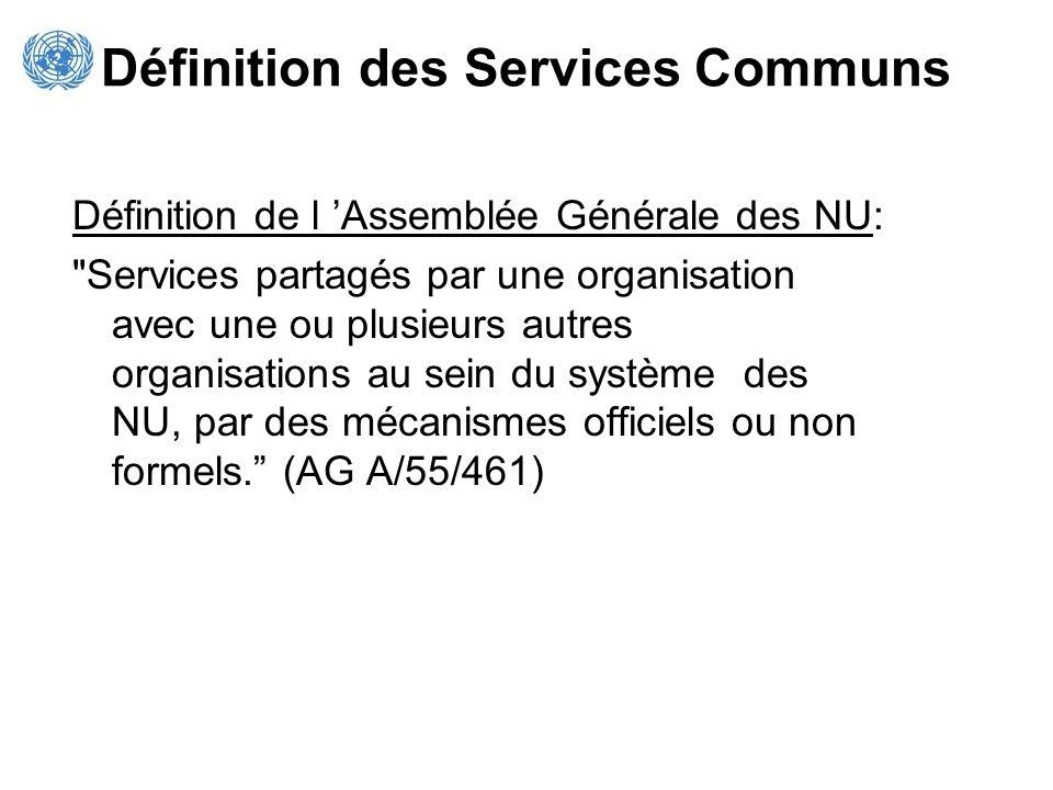 Définition des Services Communs Définition de l Assemblée Générale des NU: