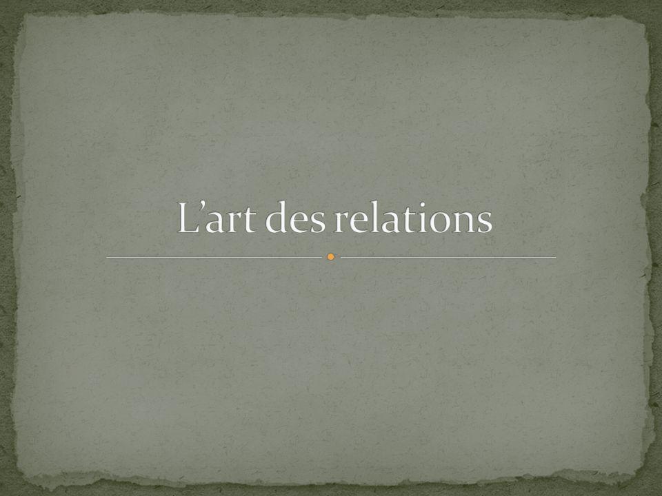 Définition : l art de nouer et de préserver des relations mutuellement enrichissantes, ainsi que la capacité de gérer des désaccords et des situations conflictuelles .