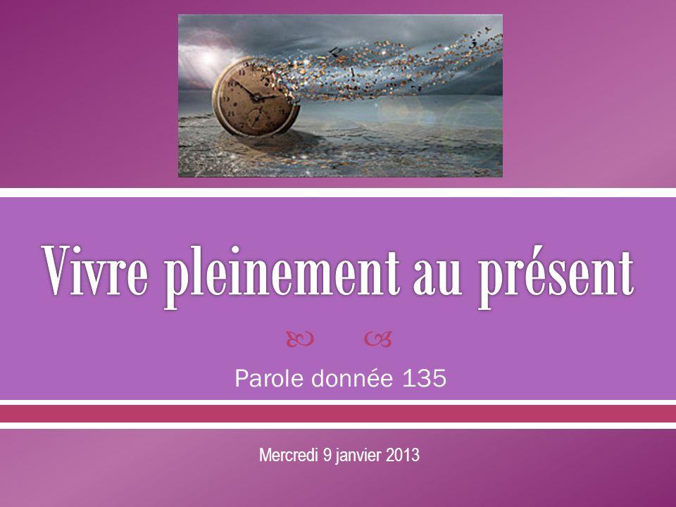 Parole donnée 135 Mercredi 9 janvier 2013