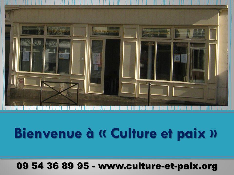 09 54 36 89 95 - www.culture-et-paix.org