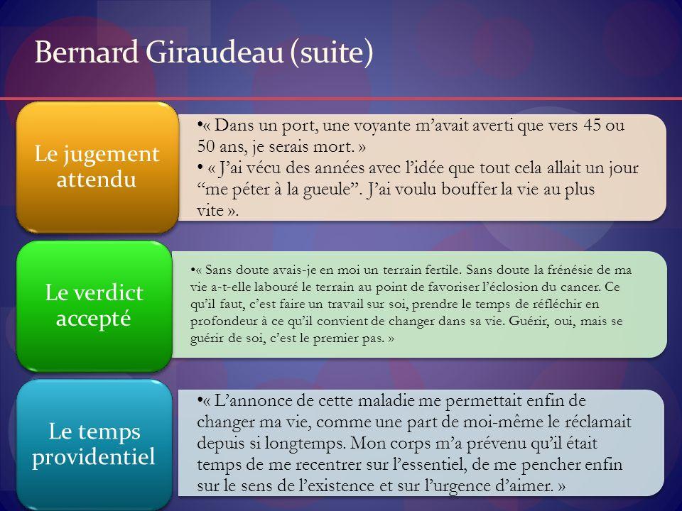Bernard Giraudeau (suite) « Dans un port, une voyante mavait averti que vers 45 ou 50 ans, je serais mort. » « Jai vécu des années avec lidée que tout