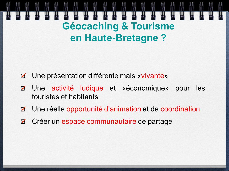 Géocaching & Tourisme en Haute-Bretagne .