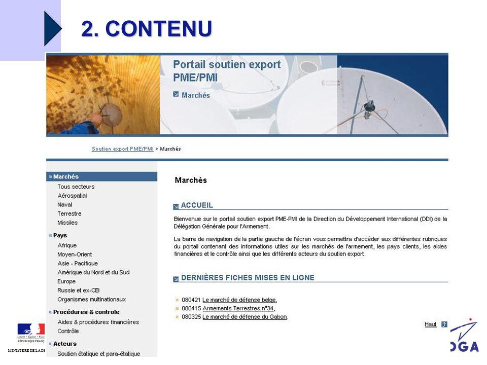 DGA/DDI MINISTÈRE DE LA DÉFENSE 05/06/2008 Portail soutien export 2. CONTENU
