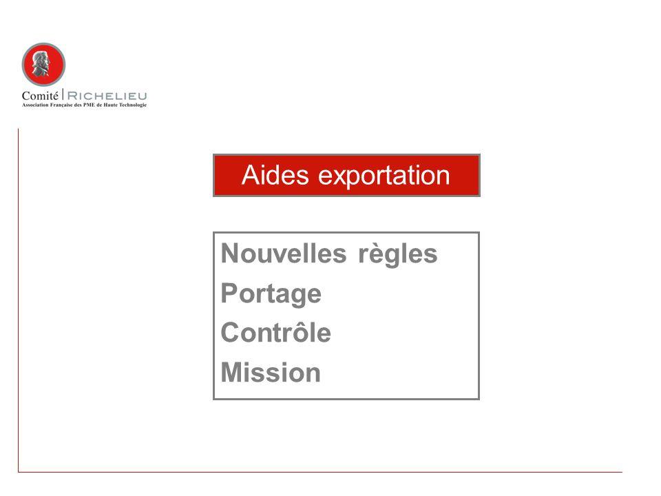 Nouvelles règles Portage Contrôle Mission Aides exportation