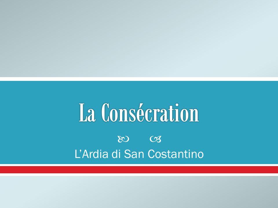 LArdia di San Costantino