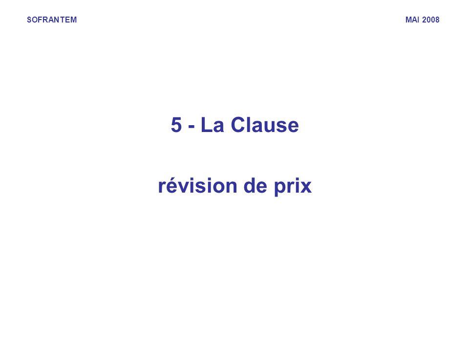 SOFRANTEM MAI 2008 5 - La Clause révision de prix