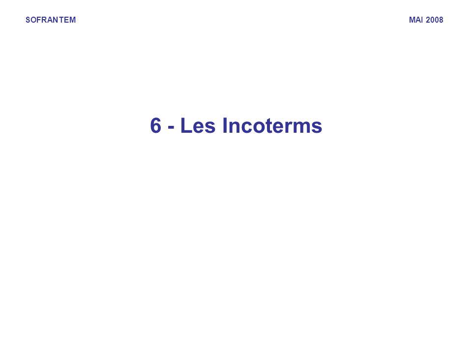 SOFRANTEM MAI 2008 6 - Les Incoterms