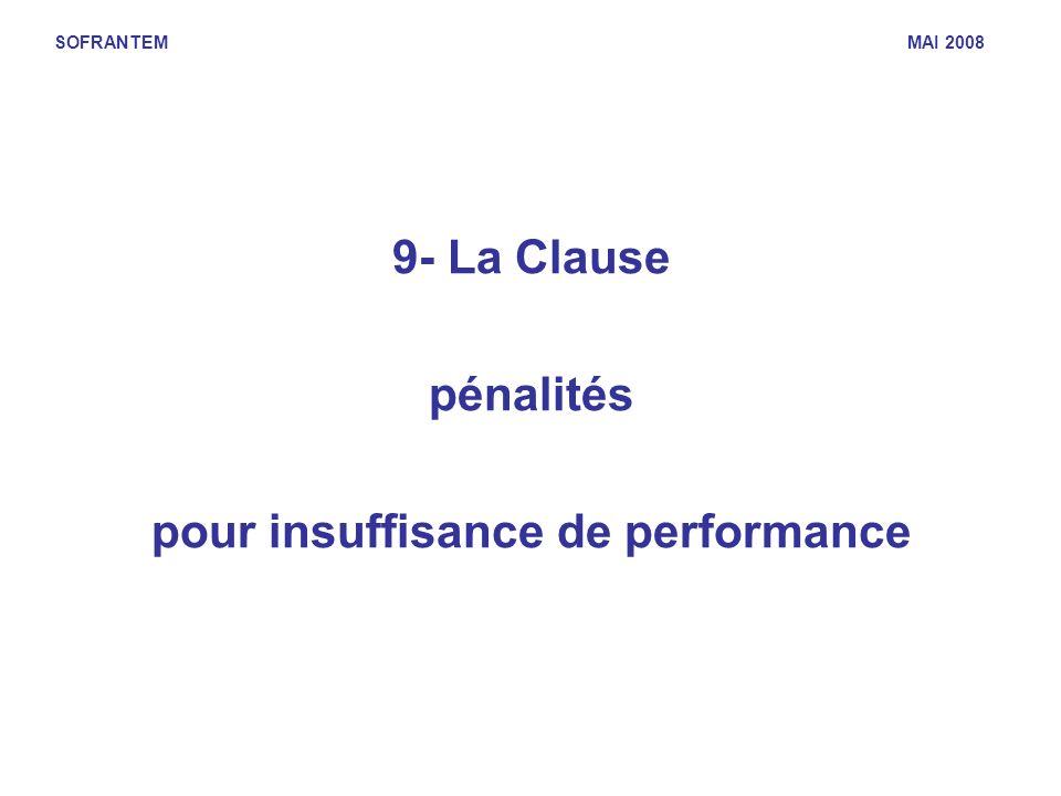 SOFRANTEM MAI 2008 9- La Clause pénalités pour insuffisance de performance