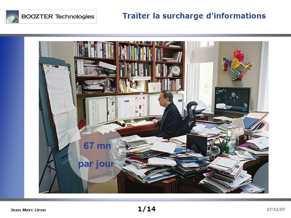 27/11/07 Jean Marc Liron Traiter la surcharge dinformations 1/14 67 mn par jour