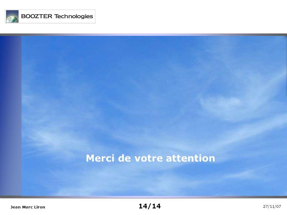 27/11/07 Jean Marc Liron sdkjjvhgsjdhvd Merci de votre attention 14/14