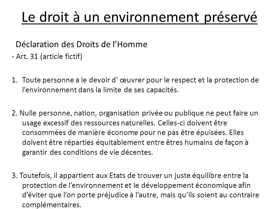 Le droit à un environnement préservé Déclaration des Droits de lHomme - Art.