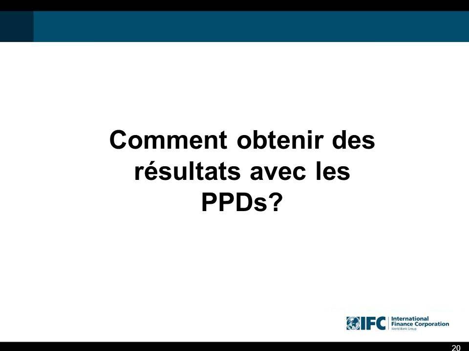 Comment obtenir des résultats avec les PPDs? 20
