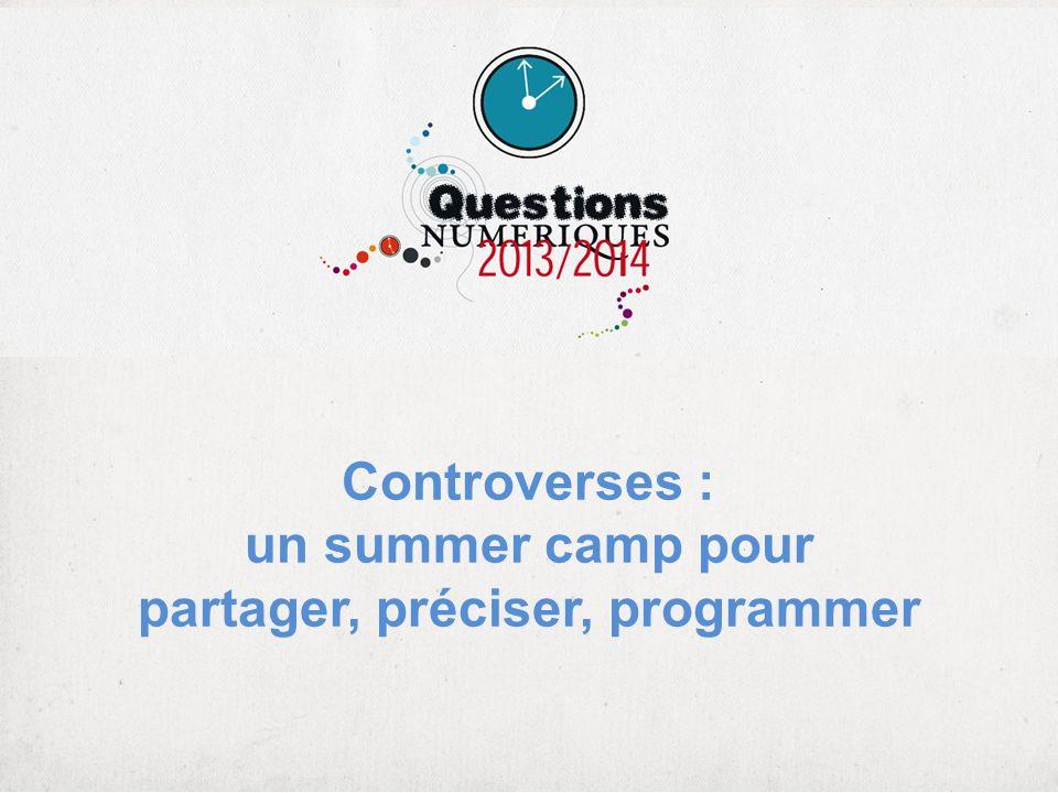 Controverses : un summer camp pour partager, préciser, programmer