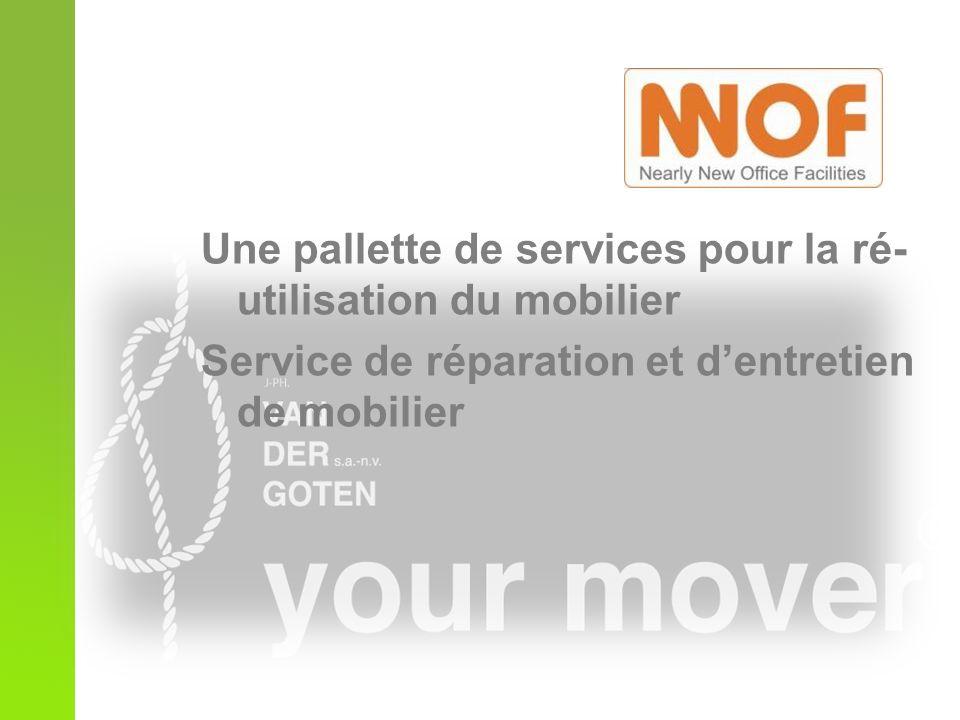 Une pallette de services pour la ré- utilisation du mobilier Service de réparation et dentretien de mobilier