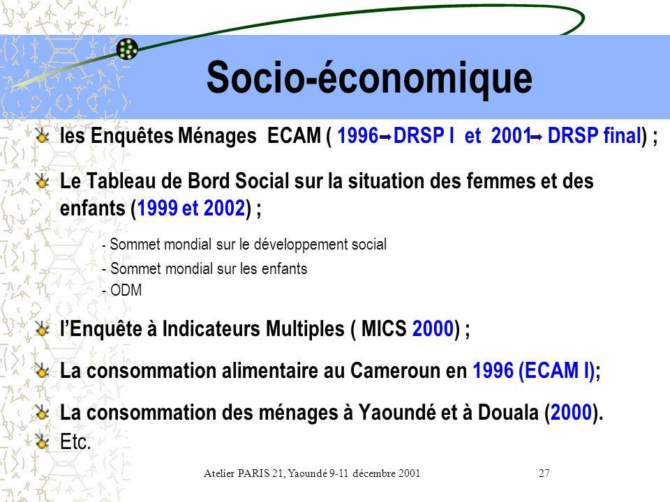 Etudes Ponctuelles Socio-économiques Secteur informel Prix Atelier PARIS 21, Yaoundé 9-11 décembre 2001 26