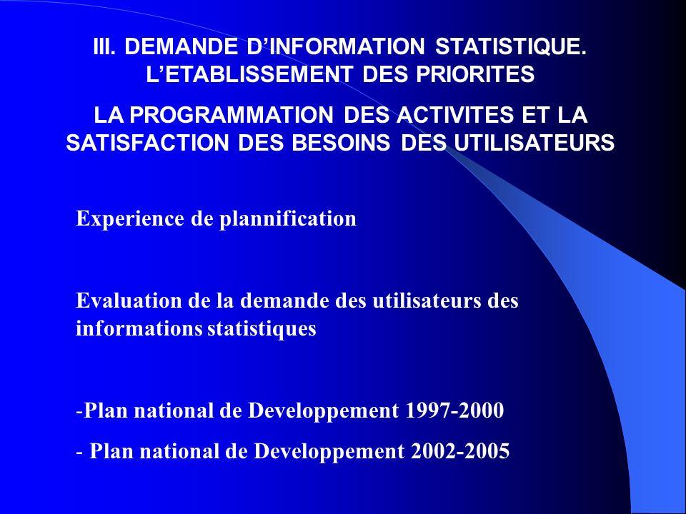 III. DEMANDE DINFORMATION STATISTIQUE.