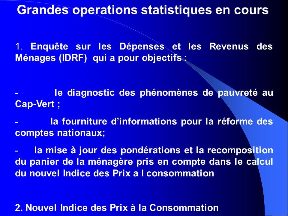 Grandes operations statistiques en cours 1.