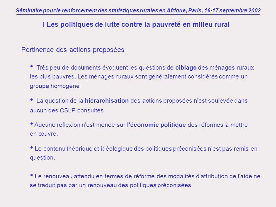 Séminaire pour le renforcement des statistiques rurales en Afrique, Paris, 16-17 septembre 2002 Pertinence des actions proposées I Les politiques de l
