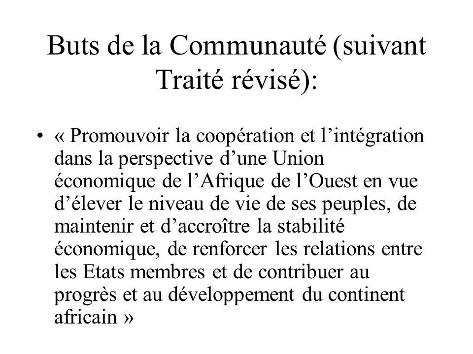Buts de la Communauté (suivant Traité révisé): « Promouvoir la coopération et lintégration dans la perspective dune Union économique de lAfrique de lO