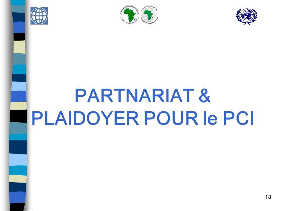 18 PARTNARIAT & PLAIDOYER POUR le PCI