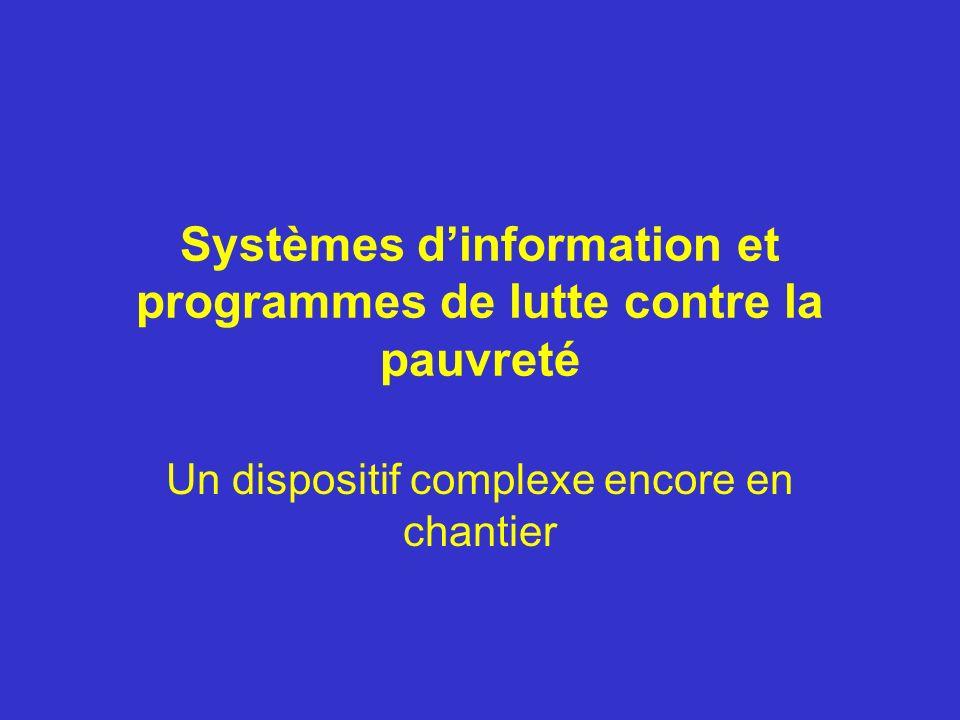 Systèmes dinformation et programmes de lutte contre la pauvreté Un dispositif complexe encore en chantier