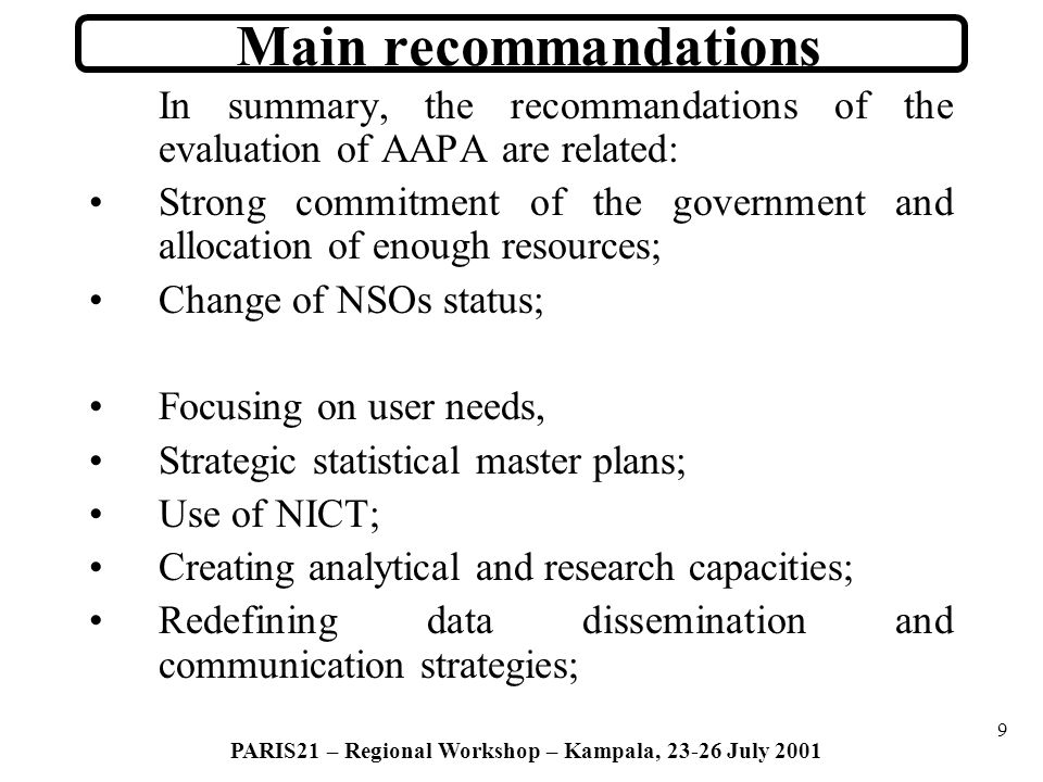 40 PARIS21 – Regional Workshop – Kampala, 23-26 July 2001 13.
