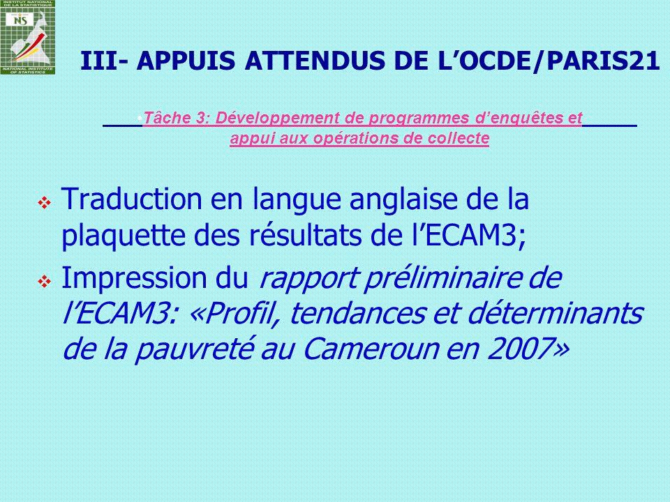 Traduction en langue anglaise de la plaquette des résultats de lECAM3; Impression du rapport préliminaire de lECAM3: «Profil, tendances et déterminant