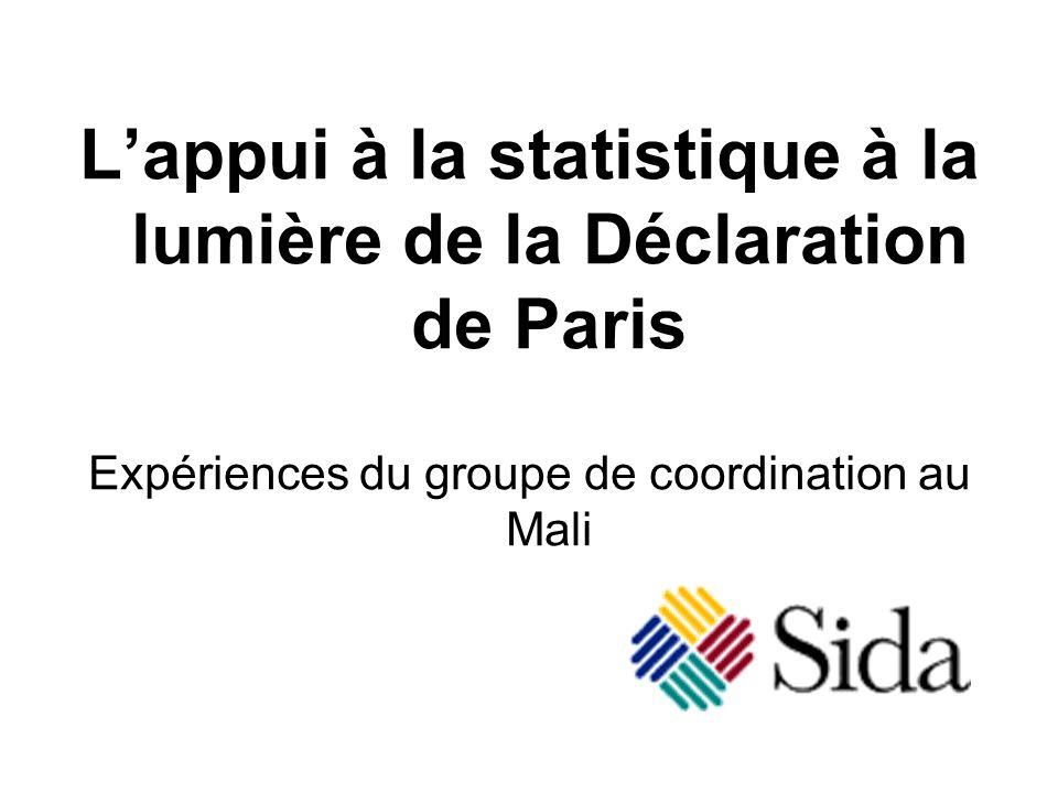 Lappui à la statistique à la lumière de la Déclaration de Paris Expériences du groupe de coordination au Mali