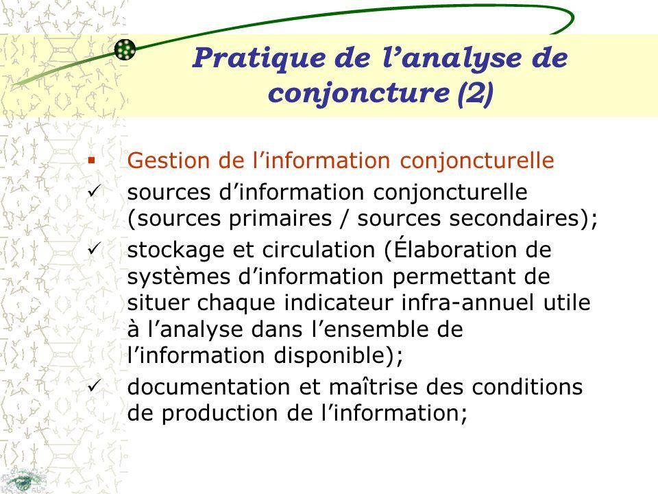 Pratique de lanalyse de conjoncture (3) Traitements séries temporelles « traitées », cest-à-dire adaptées aux besoins de lanalyse conjoncturelle; en particulier : application des procédures statistiques de correction des variations saisonnières ;