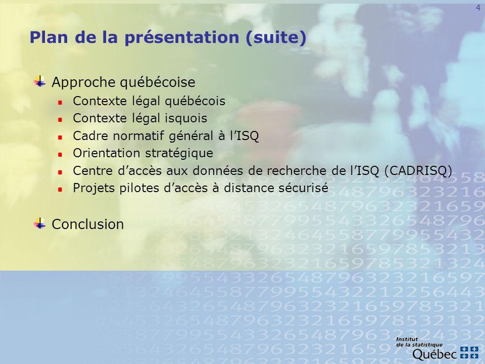 5 Approche canadienne: les centres de données de recherche (CDR)