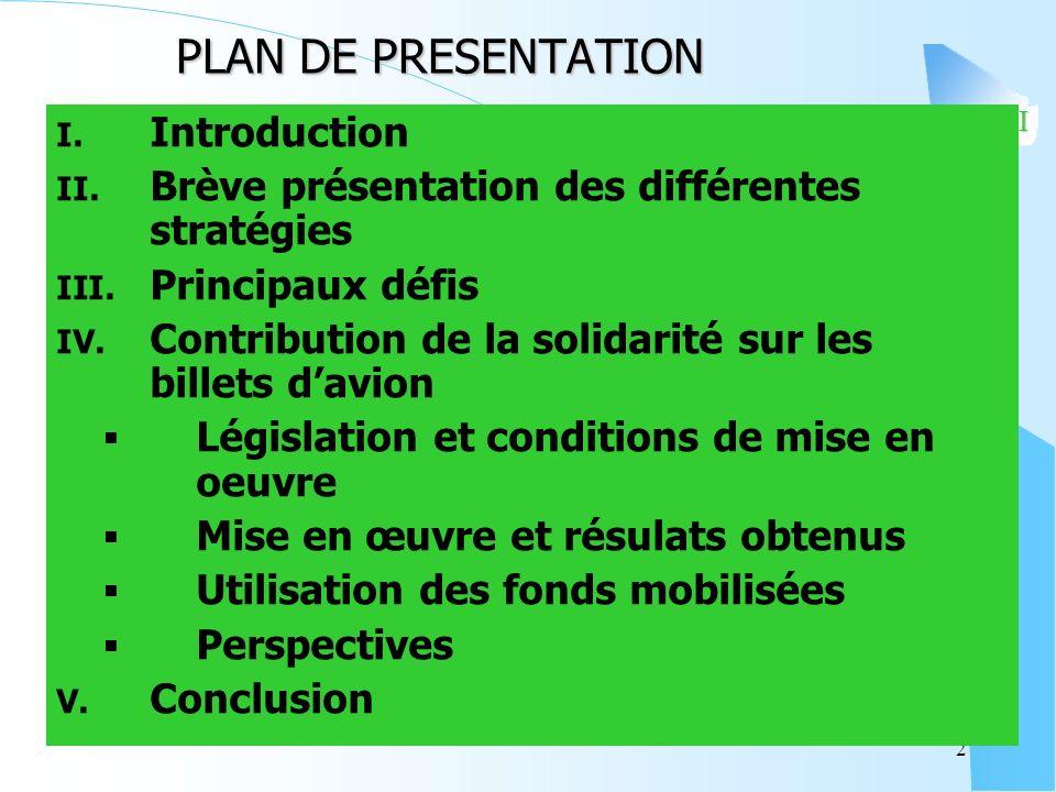MALI 2 PLAN DE PRESENTATION I. Introduction II. Brève présentation des différentes stratégies III.