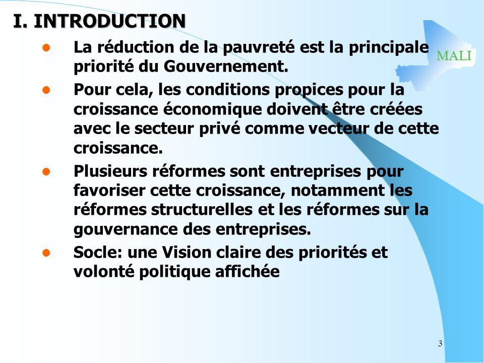 MALI 3 I. INTRODUCTION La réduction de la pauvreté est la principale priorité du Gouvernement.