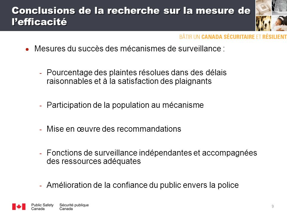 8 Conclusions de la recherche et meilleures pratiques Conclusion clé : une approche efficace est constituée de mécanismes formels ainsi que de réformes et de pratiques à lappui.