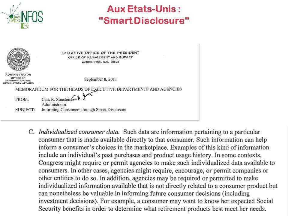 Aux Etats-Unis : Smart Disclosure