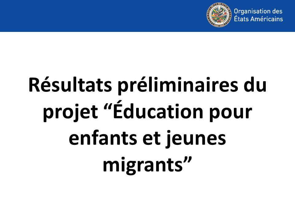 Résultats préliminaires du projet Éducation pour enfants et jeunes migrants