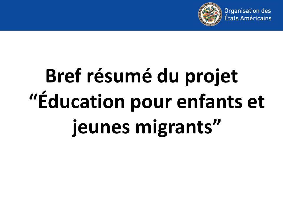 Bref résumé du projet Éducation pour enfants et jeunes migrants