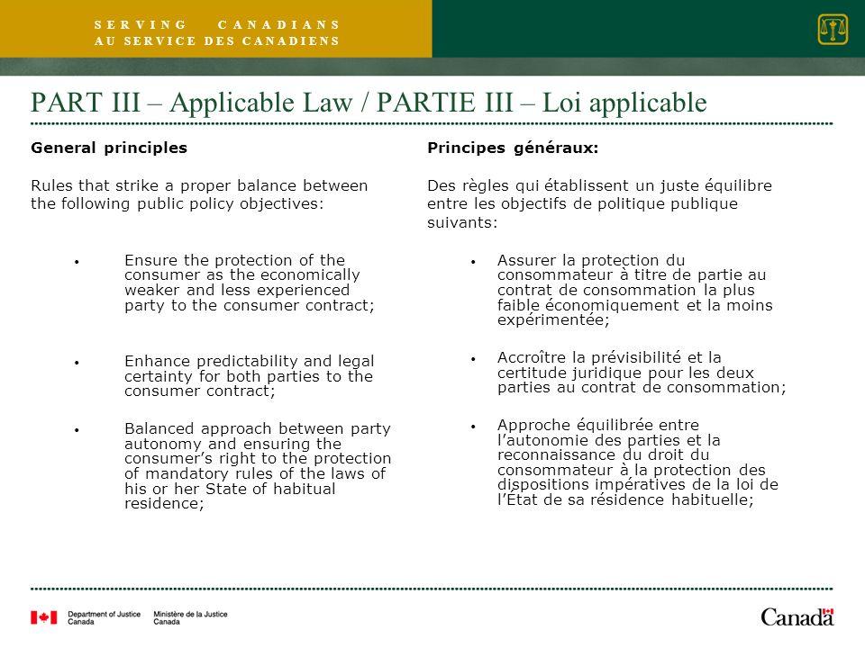 S E R V I N G C A N A D I A N S A U S E R V I C E D E S C A N A D I E N S PART III – Applicable Law / PARTIE III – Loi applicable General principles R