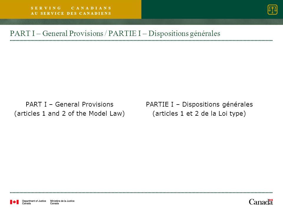 S E R V I N G C A N A D I A N S A U S E R V I C E D E S C A N A D I E N S PART I – General Provisions / PARTIE I – Dispositions générales PART I – Gen