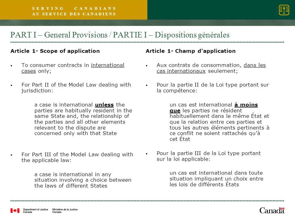 S E R V I N G C A N A D I A N S A U S E R V I C E D E S C A N A D I E N S PART I – General Provisions / PARTIE I – Dispositions générales Article 1- S