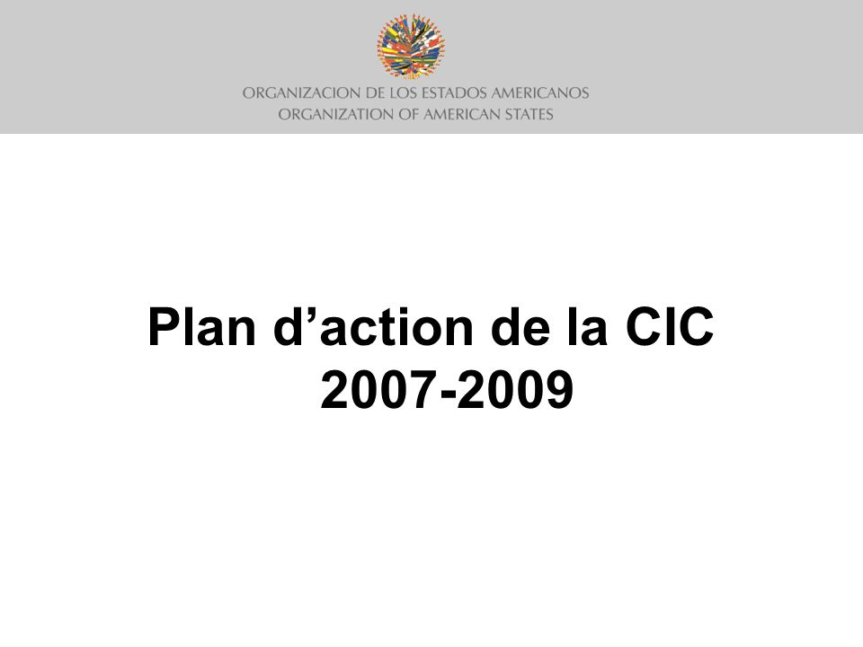 Plan daction de la CIC 2007-2009