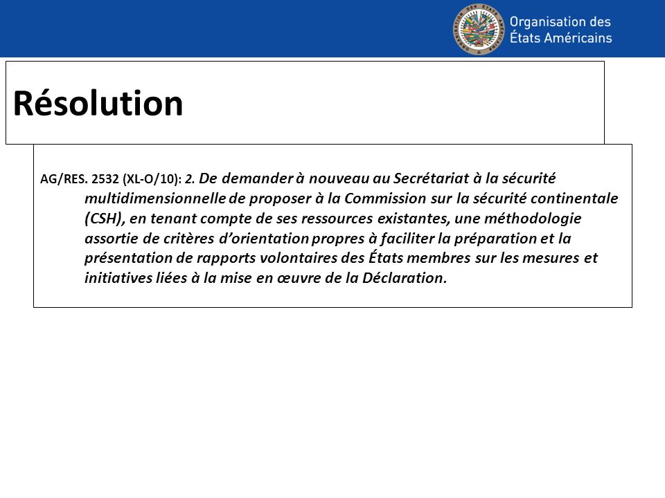 Résolution AG/RES.2532 (XL-O/10): 2.