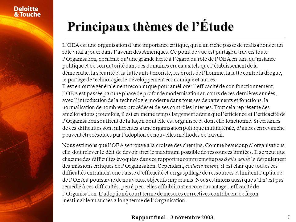 Rapport final – 3 novembre 2003 Cinq thèmes principaux sont apparus régulièrement dans nos débats.
