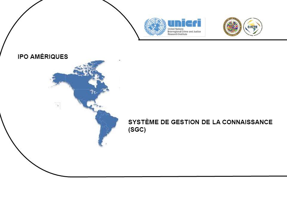 IPO AMÉRIQUES SYSTÈME DE GESTION DE LA CONNAISSANCE (SGC)