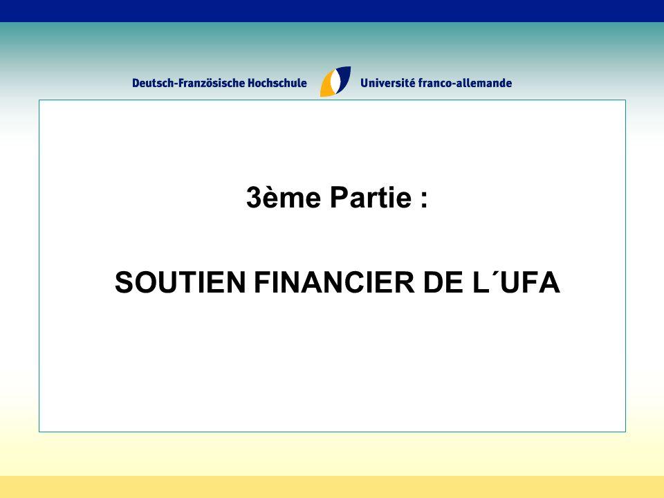 3ème Partie : SOUTIEN FINANCIER DE L´UFA