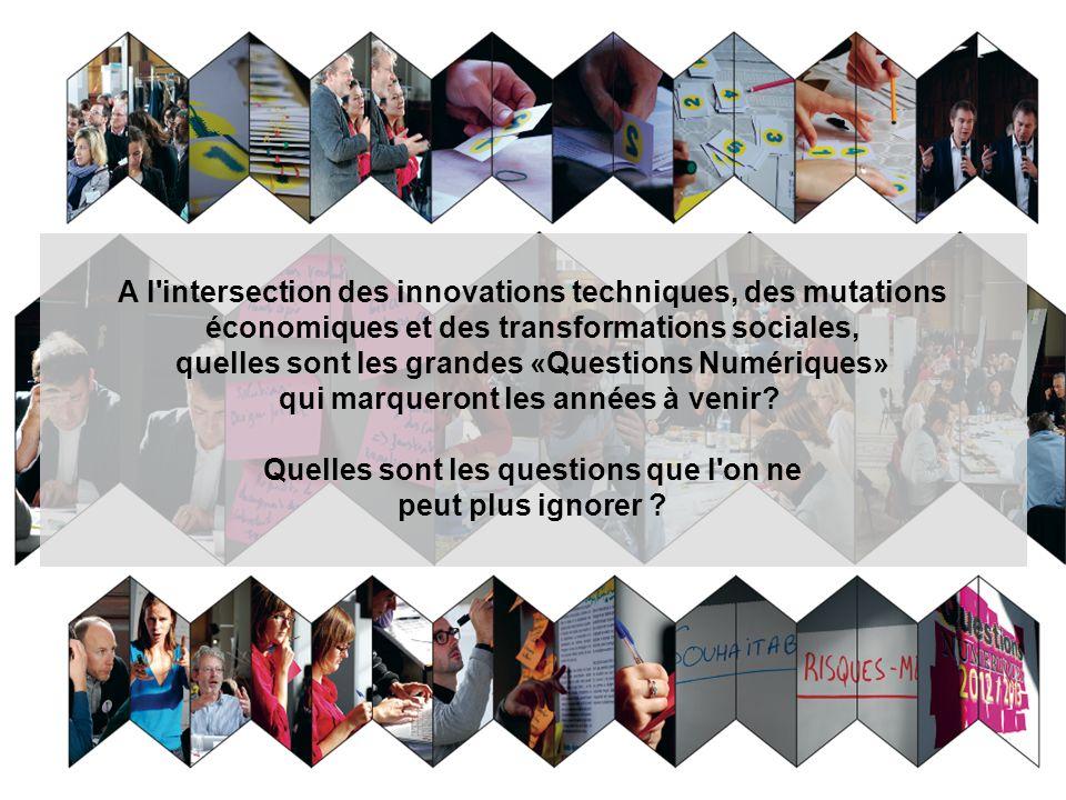 A l'intersection des innovations techniques, des mutations économiques et des transformations sociales, quelles sont les grandes «Questions Numérique