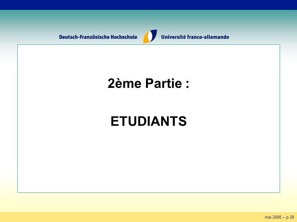 mai 2008 – p.28 2ème Partie : ETUDIANTS