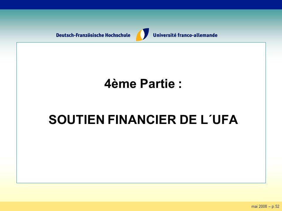 mai 2008 – p.52 4ème Partie : SOUTIEN FINANCIER DE L´UFA